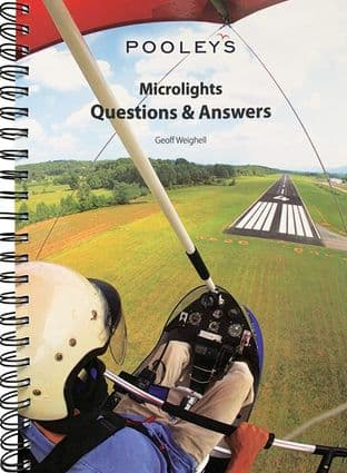 Pooleys Microlight  Exam preparation - Questions &  Answers book, by Geoff Weighell
