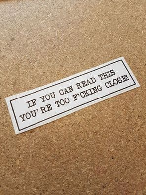 Novelty Bumper Sticker - If You Can Read This