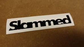 Slammed Sticker/Decal