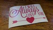 Valentines Box Frame Decal - I Will Always Love You