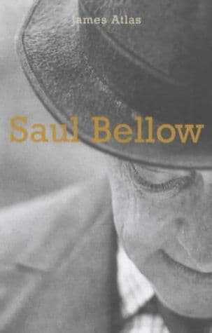 Bellow: A Biography  [Hardcover] by James Atlas
