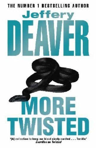 More Twisted  [Hardcover] by Jeffery Deaver