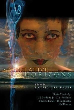 Speculative Horizons  [hardcover] Ed by Patrick St Denis