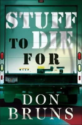 Stuff to Die For  [Hardcover] by Don Bruns