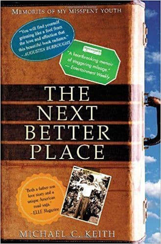 The Next Better Place    [Hardcover] by Michael C. Keith