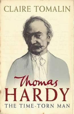 Thomas Hardy: The Time-Torn Man  [Hardcover] by Claire Tomalin