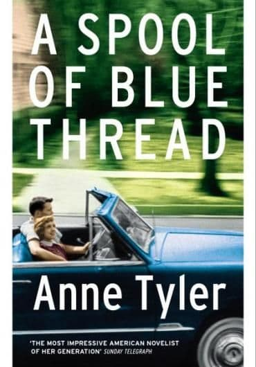 A Spool of Blue Thread   [Hardcover] by Anne Tyler