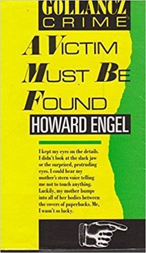 A Victim Must be Found  [Hardcover] by Howard Engel