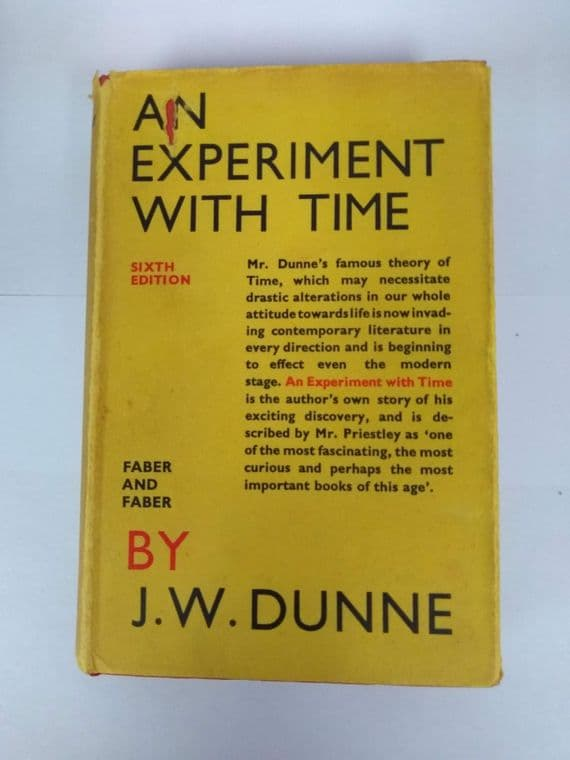 AN EXPERIMENT WITH TIME( 6TH EDITION) (HARDBACK)  BY J W DUNNE