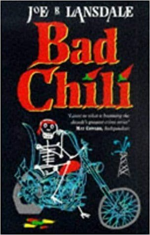 Bad Chili  [Paperback] by Joe R. Lansdale