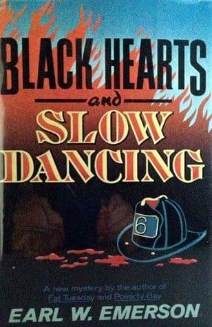 Black Hearts And Slow Dancing [Hardcover] by Earl Emerson