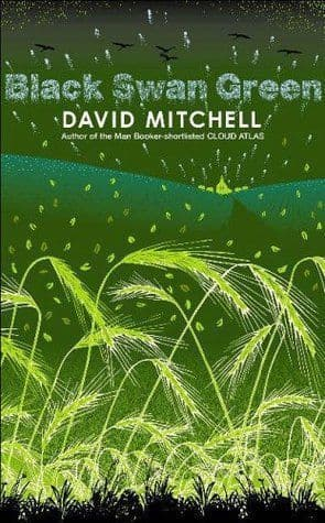 Black Swan Green [Hardcover] by David Mitchell