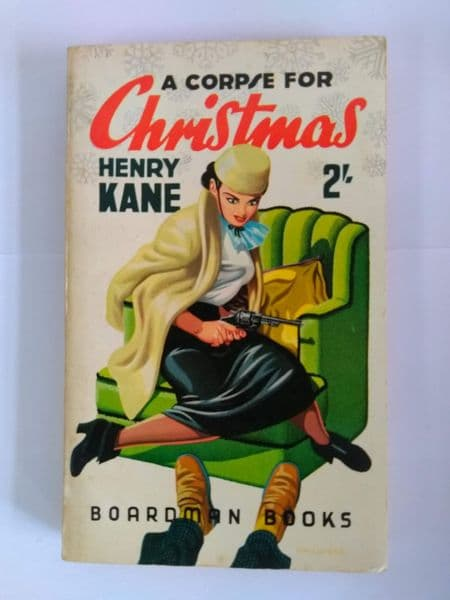 Boardman books. A Corpse for Christmas. (paperback) by Henry Hane.