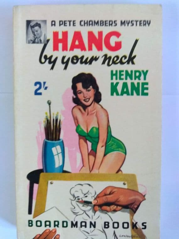 Boardman books. Hang by your Neck. (Paperback) by Henry Kane.