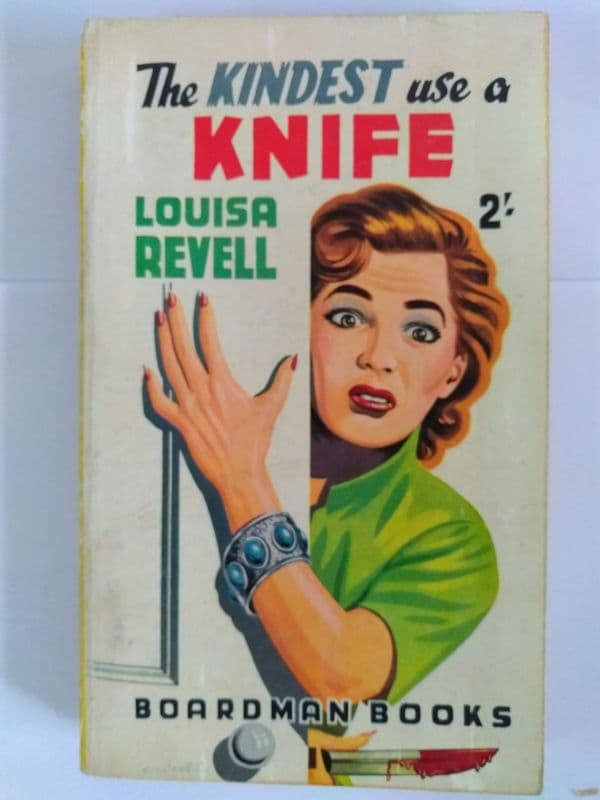 Boardman books. The Kindest use a knife. (paperback) by Louisa Revell.