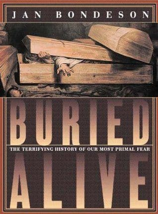 Buried Alive [Hardcover] by Jan Bondeson
