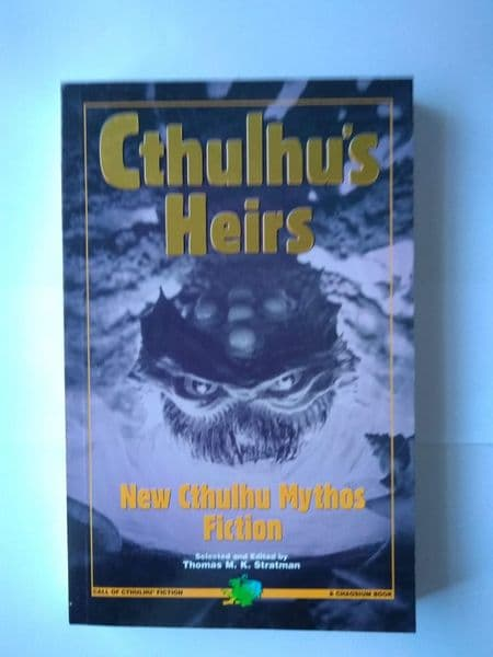 Cthulus'heirs (paperback) selected by Thomas M K Stratman