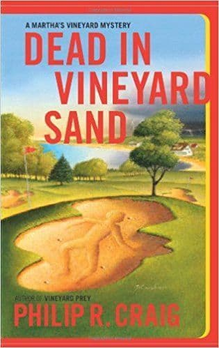 Dead in Vineyard Sand  [Signed Hardcover] by Philip R. Craig