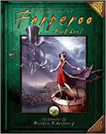 Farperoo: v. 1: Book One of the Dark Inventions [hardcover] Mark Lamb