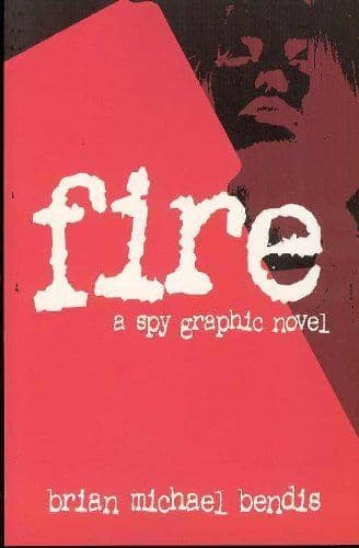 Fire [Paperback] by Brian Michael Bendis
