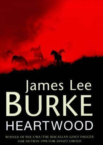 Heartwood [Hardcover] by James Lee Burke