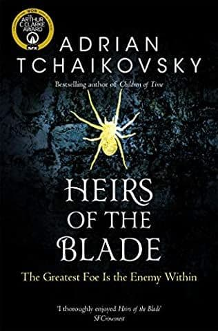 Heirs of the Blade [Paperback] by Adrian Tchaikovsky