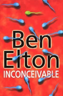 Inconceivable  [Hardcover] by Ben Elton