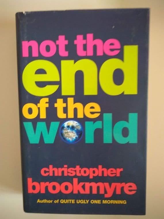 NOT THE END OF THE WORLD (HARDBACK) BY CHRISTOPHER BROOKMYRE