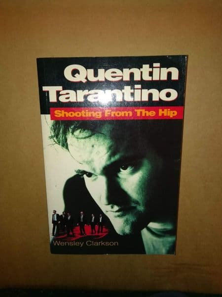 Quentin Tarantino: Shooting From the Hip [Paperback]  by Wensley Clarkson