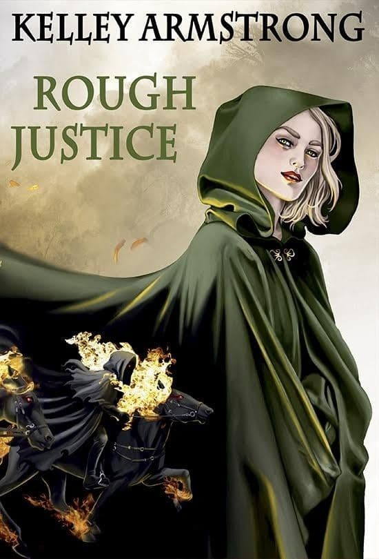 Rough Justice [hardcover] by Kelly Armstrong