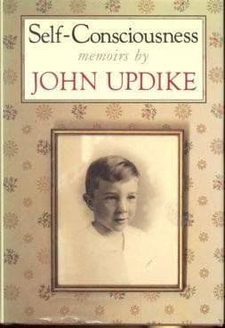 Self-Consciousness [Hardcover] by John Updike