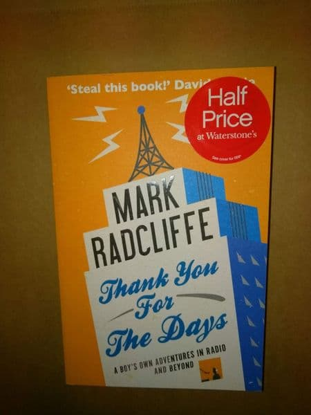 Thank You for the Days [Paperback] by Mark Radcliffe