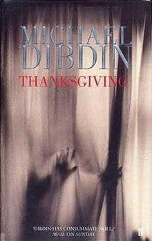 Thanksgiving   [Hardcover] by Michael Dibdin