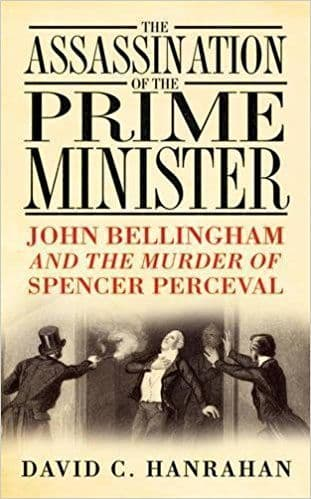 The Assassination of the Prime Minister [Hardcover] by David C. Hanrahan