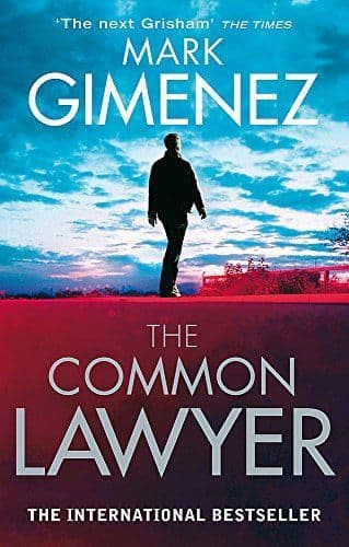 The Common Lawyer [Paperback] by Mark Gimenez