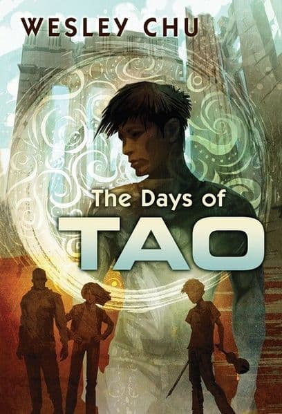 The Days of Tao [hardcover] Wesley Chu