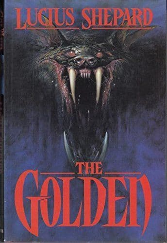 The Golden [Paperback] by Lucius Shepard