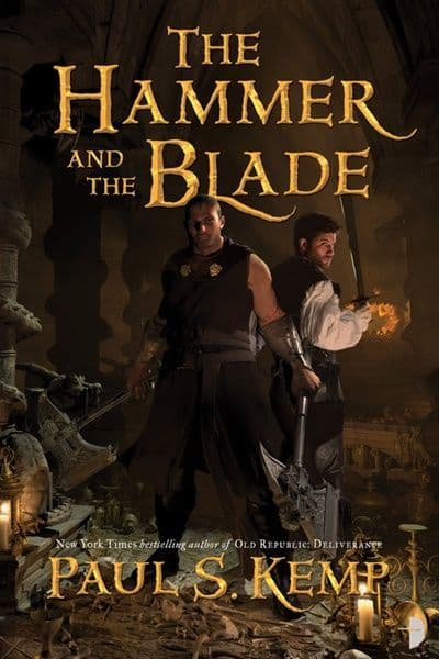 The Hammer and the Blade [Paperback] by Paul S. Kemp