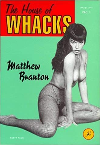 The House of Whacks [Hardcover] by Matthew Branton