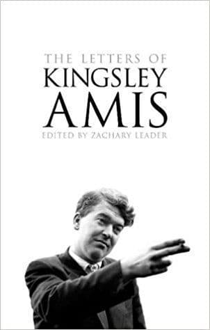 The Letters of Kingsley Amis [Hardcover] Edited by Zachary Leader
