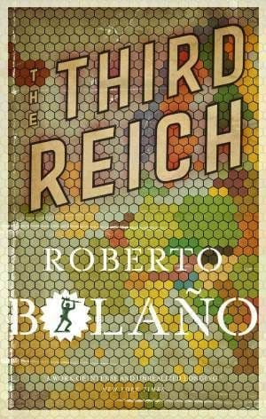 The Third Reich [Slipcased Hardcover] by Roberto Bolaño