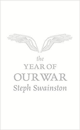 The Year of Our War  [Paperback] by Steph Swainston