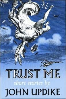 Trust Me [Hardcover] Short Stories by John Updike