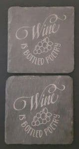 2  x slate coasters Wine is bottled poetry 4