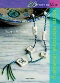 20 to Make - Micro macrame jewellery