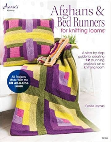 Afghans and Bed Runners for Knitting Looms - Denise Layman