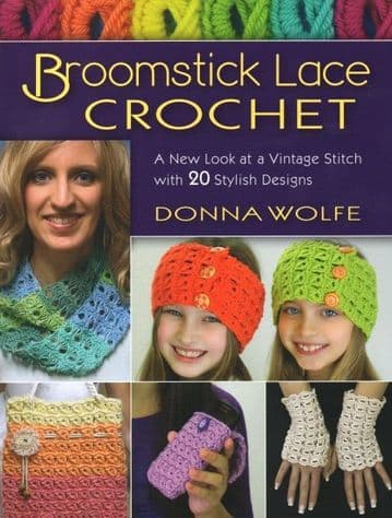 Broomstick Lace Crochet - Donna Wolfe