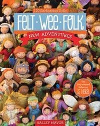 Felt Wee Folk, New Adventures - Sally Mavor