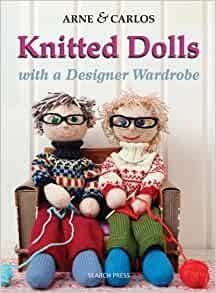 Knitted Dolls with a Designer Wardrobe - Arne and Carlos
