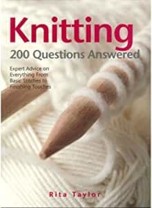Knitting 200 Questions Answered - Rita Taylor